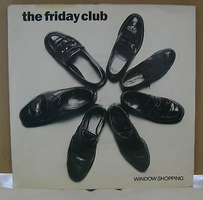 The Friday Club - Window Shopping - Two Tone Records - Modern Soul 7 Inch