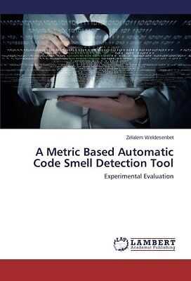 A Metric Based Automatic Code Smell Detection Tool: Experimental Evaluation Cope