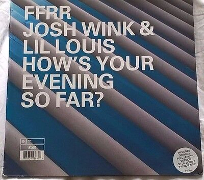 """JOSH WINK & LIL LOUIS - How's Your Evening So Far? (12"""" 2000) French Kiss"""