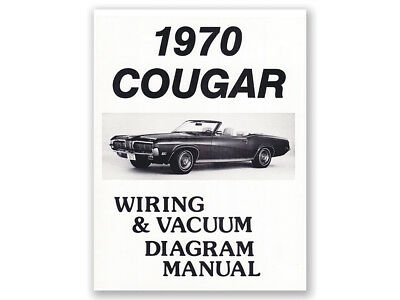 New 1970 Cougar Diagram Wiring Vacuum Electrical System Schematic XR7 Ford