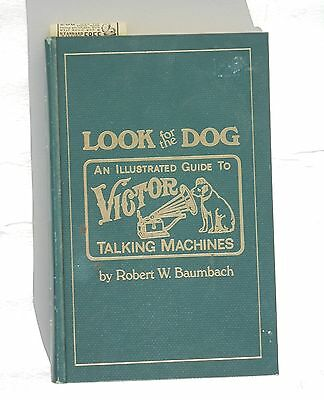 Looking for the Dog  Guide to Victor Talking Machines