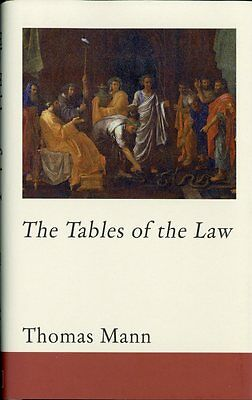 The Tables of the Law, Mann, Thomas, New Book, 1906598843