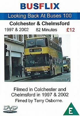 Looking Back at Buses 100 Colchester & Chelmsford 1997 & 2002 82 minutes