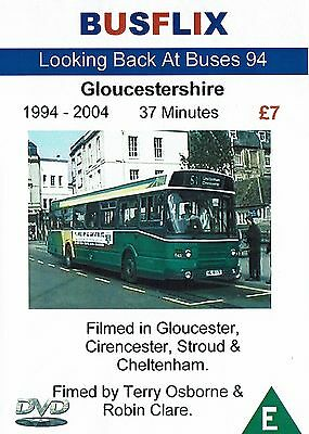 Looking Back at Buses 94 Gloucestershire 1994 - 2004 - 37 minutes
