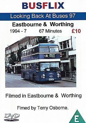 Looking Back at Buses 97 Eastbourne & Worthing 1994-7 - 67 Minutes