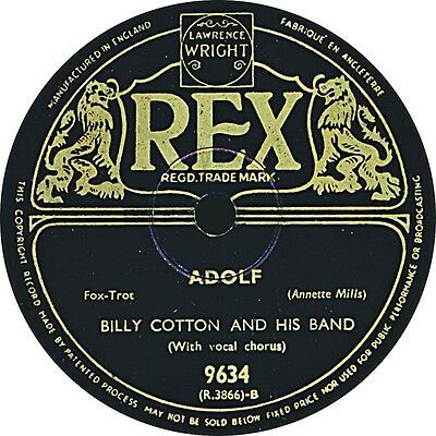 Billy Cotton - Adolf / Sending you the Siegfried Line - 1940