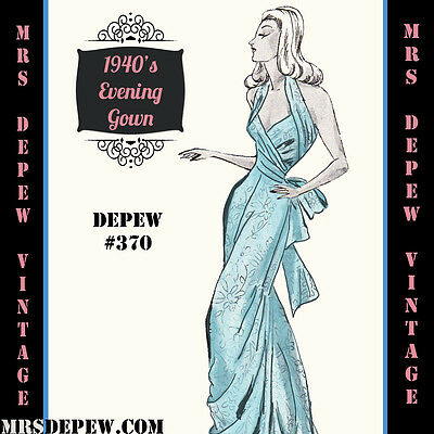 Vintage Sewing Pattern 1940's Backless Evening Gown in Any Size Depew #370