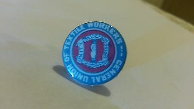 A Gen.Union of Textile Workers Lapel Badge.