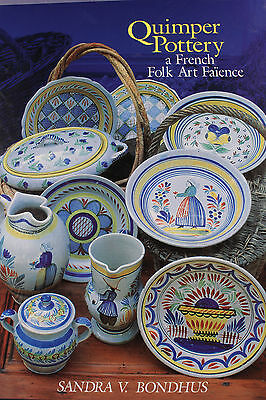 Quimper Pottery: A French Folk Art Faience  Reference Book New Copy Signed