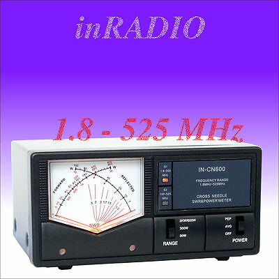INRADIO IN-CN600 CROSS NEEDLE POWER SWR METER 1.8-525MHz FAST DELIVERY INCN600