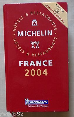 guide MICHELIN rouge FRANCE 2004