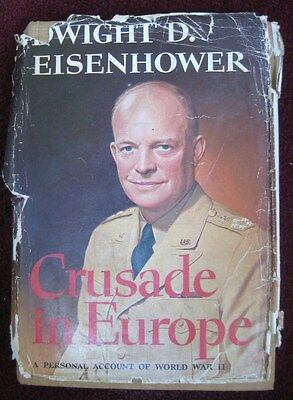 Crusade in Europe, A Personal Account of WWII.Dwight D. Eisenhower Hardcover, FS