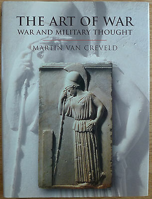 'The Art of War - War and Military Thought
