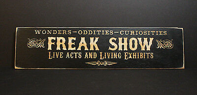 Freak Show   Carved Wooden Sign Oddities Curiosities Vintage Circus Side Show