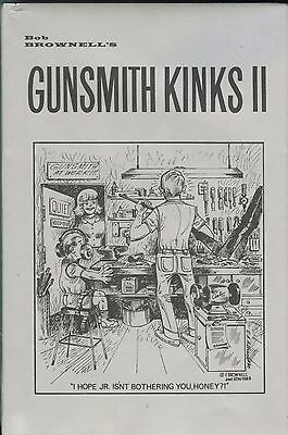 Gunsmith Kinks Volume II, by Bob Brownell