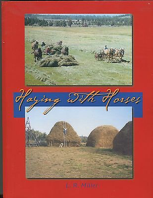 Haying with Horses by Lynn R. Miller