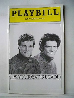 PS YOUR CAT IS DEAD Playbill KEIR DULLEA / TONY MUSANTE Opening Night NYC 1975