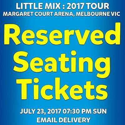 Little Mix | Melbourne | Reserved Seating Tickets | Sat 22 Jul 2017 7:00 Pm
