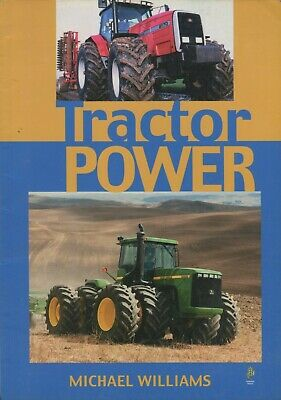 Tractor Power by Michael Williams