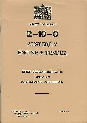 Ministry of Supply 2-10-0 Austerity Engine & Tender brief description