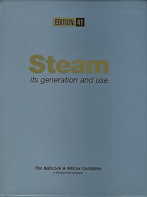 Steam its Generation and Use 41st Edition from Babcock & Wilcox