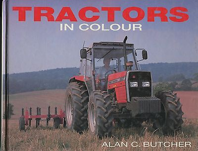 Tractors in Colour by Alan C. Butcher