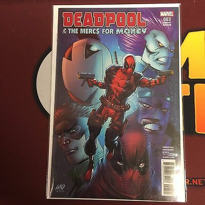 DEADPOOL & THE MERCS FOR MONEY #3 | Rob Liefeld 1:25 Variant | 2016 | NM