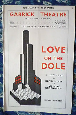 Garrick Theatre Programme 1935- Love On The Dole By Ronald Gow & W Greenwoog