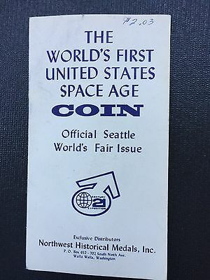 World's First U.S. SPACE AGE COIN Seattle World's Fair Issue Made at U.S. MINT