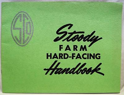 Stoody Handbook For Hard Facing Farm Equipment 1958 Vintage Agriculture Brochure