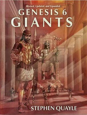 Genesis 6 Giants Volume 2 - the Return of Giants by stephen Quayle Paperback New