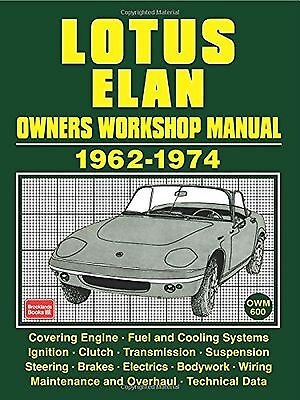 Lotus Elan Owners Workshop Manual 1962-1974: Owners Manual (Workshop Manual L...