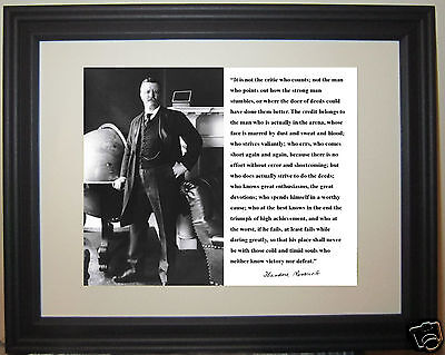 "Theodore Teddy Roosevelt ""in the arena"" Quote Framed & Matted Photo Picture"
