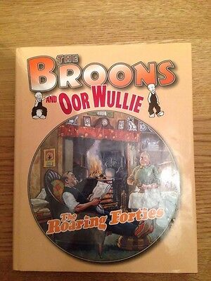 The Broons And Oor Wullie Hardback Annual - The Roaring Forties