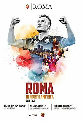 Programme Roma v Liverpool & Montreal Impact v Roma 2016 in North America Unoff.