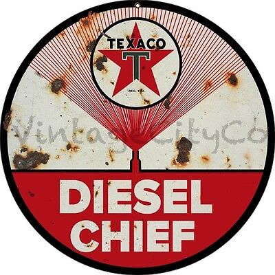 "Antique Style "" Texaco - Diesel Chief "" Round Metal Sign - Rusted"