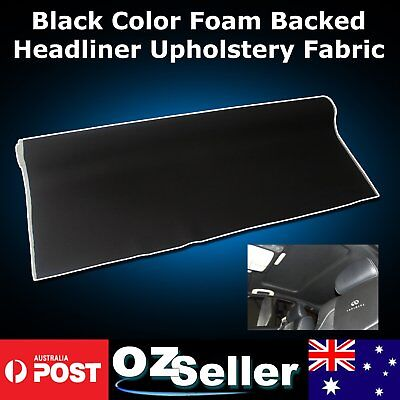 1.51M W x 3M L Foam Backed Roof Lining Headliner Upholstery Fabric Black New