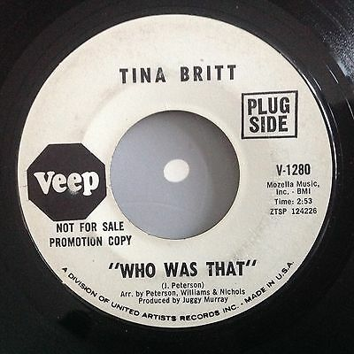 Tina Britt-Who Was That/i Found A New Love-Veep Promo. V 1280. Vg+
