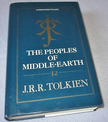 J R R Tolkien -  The Peoples Of  Middle Earth - Hb 1St