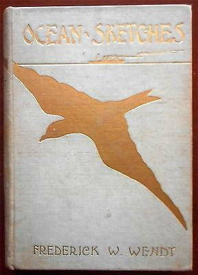 """1897 """"Ocean Sketches"""" by Frederick Wendt 1st Edition - Sea Stories"""