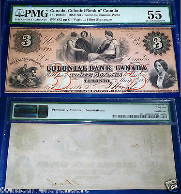 COLONIAL BANK ,CANADA $ 3 1859 PMG 55 (Desirable serial number 892 (under 1000)