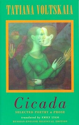 Cicada: Selected Poetry and Prose, Voltskaia, Tatiana, New Book