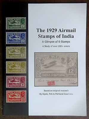 The 1929 Airmail Stamps Of India by Markhand Dave 200+ errors & flaws illus