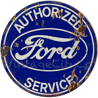 """Antique Style """" Authorized Ford Service """" Round Advertising Metal Sign - Rusted"""