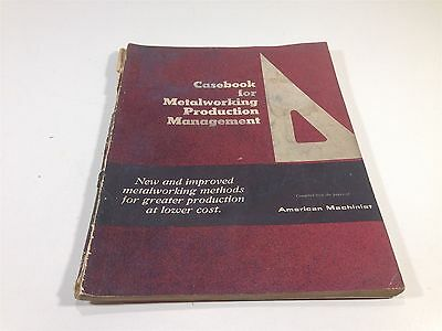 Casebook For Metalworking Production Management - American Machinist
