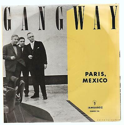 Gangway - Paris, Mexico. Rare Single 7A Rock Alternativo,acoustic, 1985 Denmark