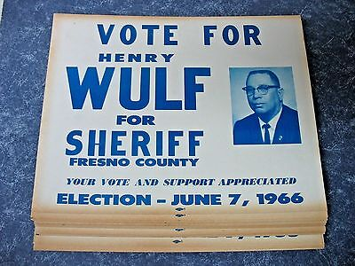 "50 ""vote For Wulf Fresno County Sheriff"" 1966"