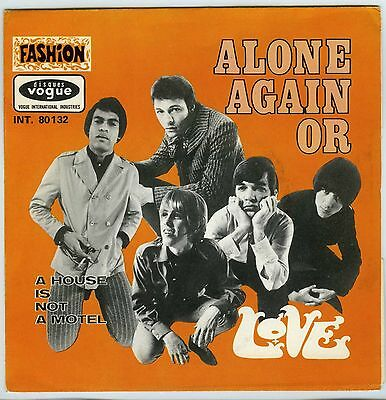 1967 LOVE Alone Again Or / A House Is Not A Motel FRENCH PS Arthur Lee