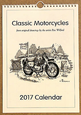 CLASSIC MOTORCYCLE 2017 A4 WALL CALENDAR with drawings by Pete Wilford - [Boxes]