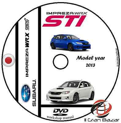 Manuale Officina Subaru Impreza Wrx Sti My 2013 Workshop Manual Service Cd Dvd